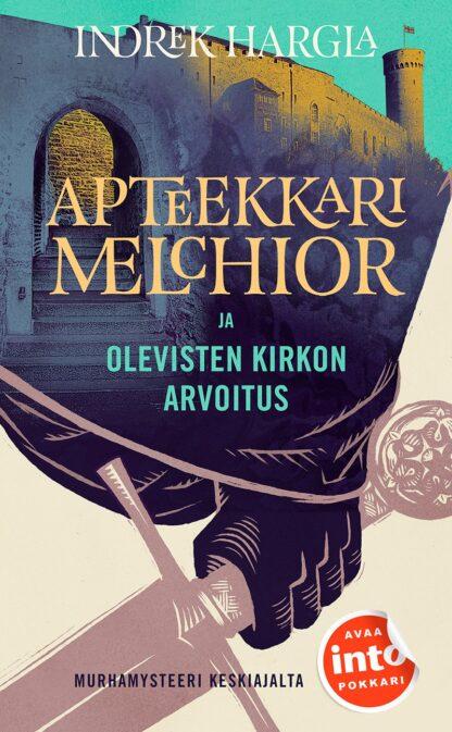 Apteekkari Melchior ja Olevisten kirkon arvoitus